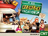 My Big Redneck Vacation 3