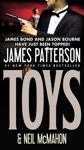 Toys by James Patterson, Neil McMahon