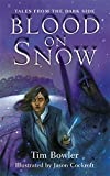 img - for Blood on Snow (Tales from the Dark Side) book / textbook / text book