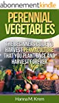 Perennial Vegetables: Organic Gardeni...