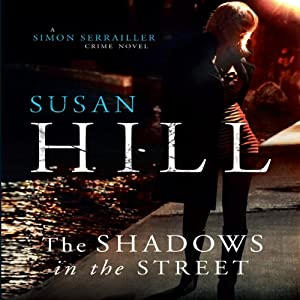 The Shadows in the Street | [Susan Hill]