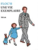 img - for une vie exemplaire book / textbook / text book