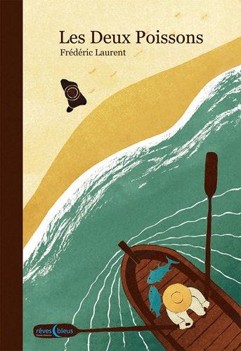 Les deux poissons : inspiré d'un conte mexicain