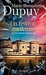 Un festival meurtrier par Dupuy