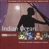 Music Rough Guide : Indian Ocean - Mauritius, Seychelles, Madagascar, Zanzibar