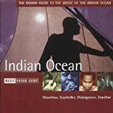 Music Rough Guide : Indian Ocean - Mauritius, Seychelles, Madagascar, Zanzibarpar Artistes Divers