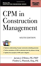 CPM in Construction Management by Plotnick