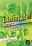 Animate Espagnol 2e ann�e �d. 2012 -...