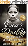 Dear Daddy: My Secret Diary of Emotio...