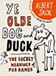 The Old Dog and Duck: The Secret Mean...