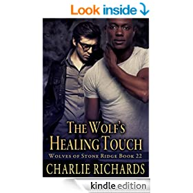 The Wolf's Healing Touch (Wolves of Stone Ridge Book 22)