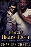 img - for The Wolf's Healing Touch (Wolves of Stone Ridge Book 22) book / textbook / text book