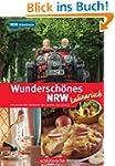 Wunderschönes NRW kulinarisch. Die le...