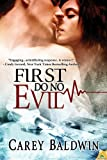 img - for First Do No Evil (Blood Secrets) book / textbook / text book