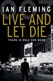Live and Let Die: James Bond 007 Ian Fleming