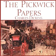 The Pickwick Papers Audiobook by Charles Dickens Narrated by Simon Prebble