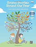 img - for Sound Stories Round the Year: Folk Tales, Fables, and Poems for the Music Classroom (Book & Data CD) book / textbook / text book