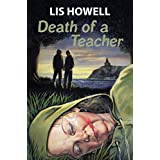 Death of a Teacher ~ Lis Howell