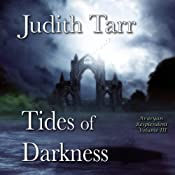Tides of Darkness: Avaryan Resplendent, Book 3 | Judith Tarr