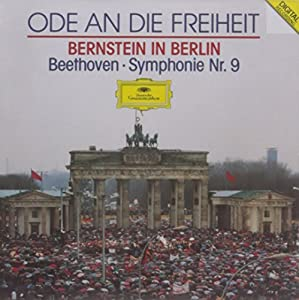 Bernstein in Berlin: Ode to Freedom / Symphony No. 9