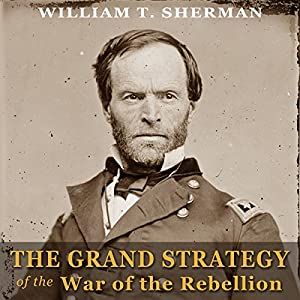 The Grand Strategy of the War of the Rebellion Audiobook