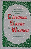 """May Your Days Be Merry and Bright"": And Other Christmas Stories by Women"