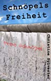 img - for Schn pels Freiheit (German Edition) book / textbook / text book