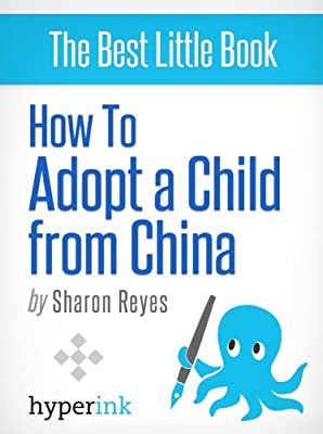 How to Adopt a Chinese Baby (Adoption Process, Forms, and Secrets)