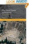 The Greek Theatre and Festivals: Docu...