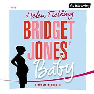 Bridget Jones' Baby (Die Bridget Jones-Serie 3) Hörbuch
