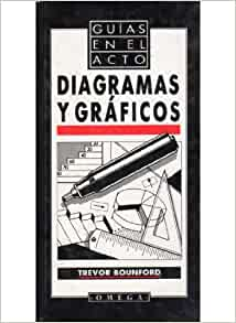 Diagramas y gráficos: BOUNFORD: 9788428209229: Amazon.com: Books