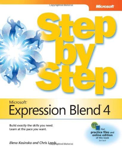 Microsoft Expression Blend 4 Step by Step (Step by Step Developer)