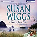 Table for Five Audiobook by Susan Wiggs Narrated by Amy Rubinate