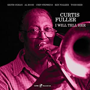 Curtis Fuller I Will Tell Her cover