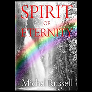 Spirit of Eternity | [Michel Russell]