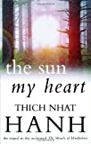 The Sun My Heart (0712654224) by Nhat Hanh, Thich