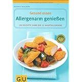 """Allergenarm genie�en (GU Gesund essen)von """"Friedrich Bohlmann"""""""