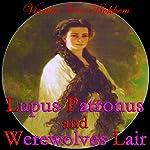 Lupus Patronus and Werewolves Lair | Vianka Van Bokkem