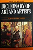 Dictionary of Art and Artists, The Penguin: Sixth Edition (Reference) (0140512101) by Murray, Peter
