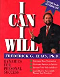 img - for I Can I Will -- Dynamics for Personal Success (Revised for the New Millenium, Dynamics for Personal Success) book / textbook / text book