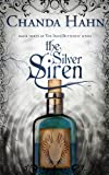 The Silver Siren (The Iron Butterfly Series Book 3)