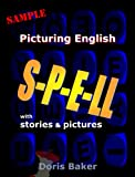 img - for Picturing English Sample: Spell with Stories and Pictures book / textbook / text book