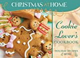 COOKIE-LOVER S COOKBOOK (Christmas at Home (Barbour))