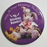 May All Your Blessings Multiply My Blushing Bunnies Button Magnet