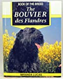 Miranda Lucas The Bouvier des Flandres (Book of the Breed S)
