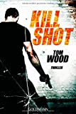 Kill Shot: Victor 4 - Thriller