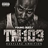 TM:103 Hustlerz Ambition (Deluxe Version) [Explicit]