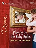 img - for Playing by the Baby Rules book / textbook / text book