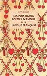 Les plus beaux Po�mes d'amour de la langue fran�aise par Orizet