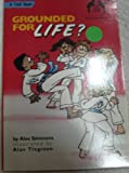 img - for Grounded for Life? (The Cool Karate School) book / textbook / text book